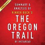 The Oregon Trail: Summary & Analysis |  Instaread