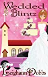 Wedded Blintz (Lexy Baker Bakery Cozy Mysteries) by  Leighann Dobbs in stock, buy online here