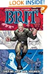 Brit Volume 1: Old Soldier: Old Soldi...