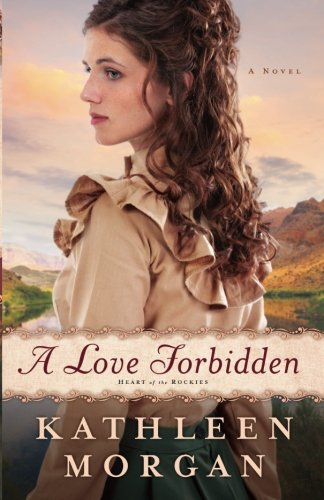 Image of A Love Forbidden: A Novel (Heart of the Rockies)