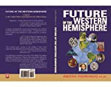 img - for Future of the Western Hemisphere book / textbook / text book