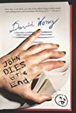 img - for John Dies at the End by David Wong (2011) book / textbook / text book