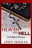 img - for HEAVEN and HELL ~ The Bible Speaks book / textbook / text book