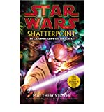 Star Wars Shatterpoint (0099410486) by Stover, Matthew
