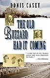The Old Buzzard Had it Coming: An Alafair Tucker Mystery (Alafair Tucker Mysteries)