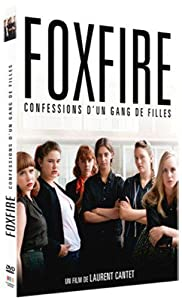 FOX FIRE : Itinéraire d'un Gang de Filles