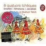 8 Quatuors Tcheques
