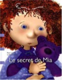Le secret de Mia : Une histoire sur... l'abus sexuel