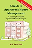 img - for A Guide to Apartment House Management: A Training Manual for Apartment House Managers book / textbook / text book