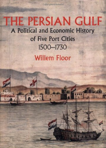 The Persian Gulf: A Political and Economic History of...