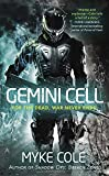 Gemini Cell: A Shadow Ops Novel by Myke Cole