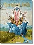 Hieronymus Bosch. Das vollst�ndige Werk