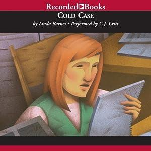 Cold Case: A Carlotta Carlyle Myster, Book 7 | [Linda Barnes]