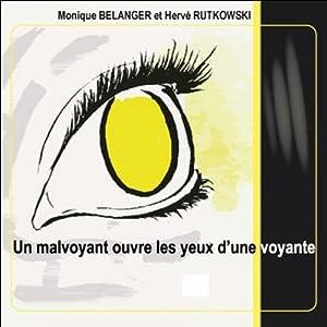 Un malvoyant ouvre les yeux d'une voyante | Livre audio