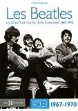 Les Beatles : Les secrets de toutes leurs chansons 1967-1970