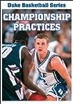 Championship Practices (Duke Basketba...