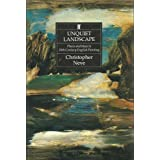 Unquiet Landscape: Places and Ideas in 20th Century English Paintingby Christopher Neve