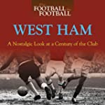 When Football Was Football: West Ham:...