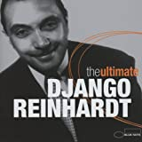 Ultimate Django Reinhardt