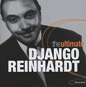 Ultimate Django Reinhardt