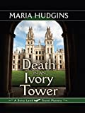 Death in an Ivory Tower (Dotsy Lamb Travel Mysteries)