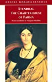The Charterhouse of Parma (Oxford Classics) (0192839578) by Stendhal