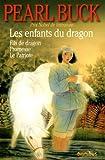 Les enfants du dragon : Fils de dragon, Promesse, Le Patriote