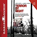 Terror by Night (       UNABRIDGED) by Terry Caffey, James Pence Narrated by Maurice England