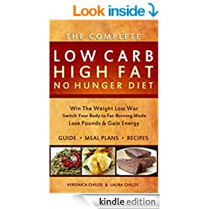 Low Carb High Fat No Hunger Diet & Cookbook: Keto Hybrid For Weight ...