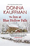 The Inn at Blue Hollow Falls (Kindle Single)