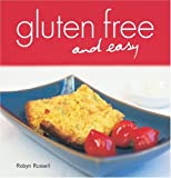 img - for Gluten Free and Easy by Robyn Russell (2007-06-18) book / textbook / text book