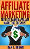 Affiliate Marketing – The Elite Earner's Affiliate Marketing Checklist