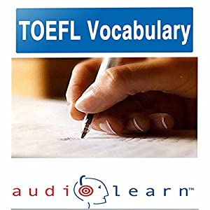 2012 TOEFL Vocabulary AudioLearn Audiobook