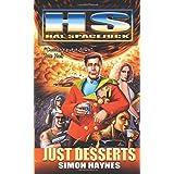 Hal Spacejock 3: Just Dessertsby Simon Haynes