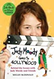 img - for Judy Moody Goes to Hollywood: Behind the Scenes With Judy Moody and Friends (Judy Moody) Judy Moody book / textbook / text book