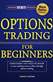 img - for Options Trading: Understanding Options Trading For Beginners, How To Make Money Online With Options Trading! (Options Trading, Stock Trading, Stock Market Book 1) book / textbook / text book
