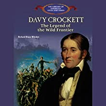 Davy Crockett: The Legend of the Wild Frontier Audiobook by Bruce Winders Narrated by Benjamin Becker
