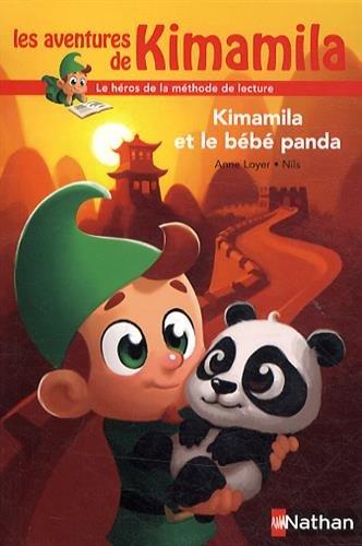 Les aventures de Kimamila (8) : Kimamila et le bébé panda