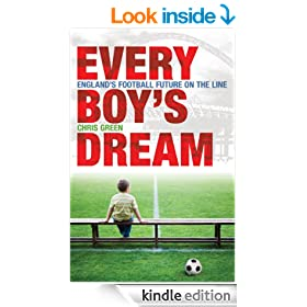 Every Boy's Dream: England's Football Future on the Line