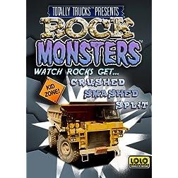totally trucks / ROCK MONSTERS
