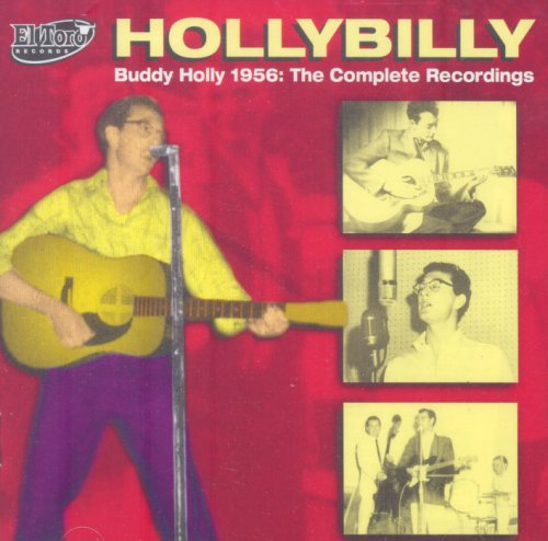 Buddy Holly - Hollybilly: Buddy Holly 1956 - the Complete Recordings - Zortam Music