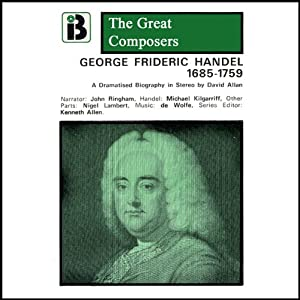 George Frideric Handel: 1865 - 1759 | [David Allen]