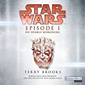 Die dunkle Bedrohung (Star Wars Episode 1) | Terry Brooks