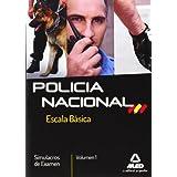 Simulacros Examen I. Policía Naciónal. Escala Básica (F. Cuerpos Seguridad 2013)