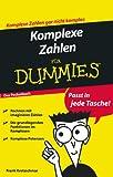 Komplexe Zahlen für Dummies Das Pocketbuch