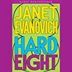 Hard Eight (       ABRIDGED) by Janet Evanovich Narrated by Lorelei King