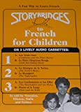 Storybridges to French for Children (Sfr125)