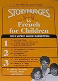Storybridges to French for Children (Sfr125)