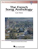 French Song Anthology: The Vocal Library, Low Voice (0634030809) by Walters, Richard