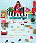 Kate Spade New York: Things We Love:...